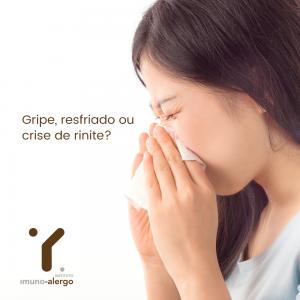 Gripe, resfriado ou crise de rinite